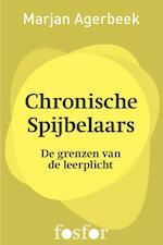 Chronische spijbelaars - Marjan Agerbeek (ISBN 9789462251151)