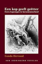 Een kop geeft geëtter - Gonda Hervaud (ISBN 9789491439803)