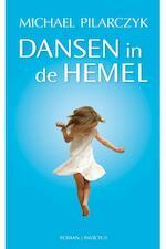 Dansen in de hemel - Michael Pilarczyk (ISBN 9789079679324)