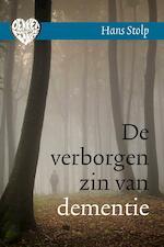 De verborgen zin van dementie - Hans Stolp (ISBN 9789020211474)