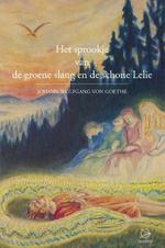 Het sprookje van de groene slang en de schone lelie - Johann Wolfgang von Goethe (ISBN 9789075240504)