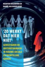 Zo werkt dat hier niet - M. Hoogenstijn, D. van Middelkoop (ISBN 9789059722552)