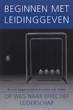 Beginnen met leidinggeven - Arianne van Galen, Nicole Eggermont (ISBN 9789058714978)
