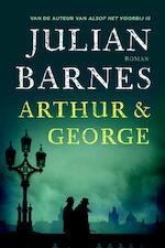 Arthur en George - Julian Barnes (ISBN 9789046704516)