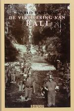De verovering van Bali - Ewald Vanvugt (ISBN 9789062655786)