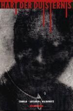 Hart der duisternis (beeldverhaal) - David Zane Joseph / Mairowitz Conrad (ISBN 9789045019185)
