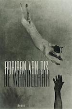 De wandelaar - Adriaan van Dis (ISBN 9789045700151)