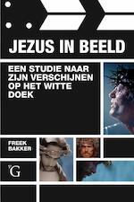 Jezus in beeld - Freek L. Bakker (ISBN 9789075879551)