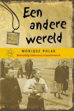 Een andere wereld - Monique Polak (ISBN 9789026132452)