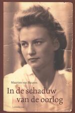 In de schaduw van de oorlog - Maarten van Buuren (ISBN 9789047704553)