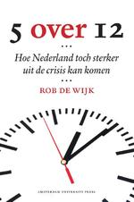 Vijf over twaalf (5 over 12) - Rob de Wijk (ISBN 9789089644275)