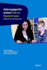 Opbrengstgericht werken: vlot en vloeiend lezen - Kees Vernooy, Richard Vollenbroek, Trees Van Der Hoogt (ISBN 9789044128765)