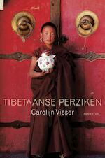 Tibetaanse perziken - Carolijn Visser (ISBN 9789045703855)