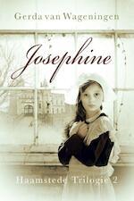Haamstede trilogie / 2 Josephine - Gerda van Wageningen (ISBN 9789401902953)