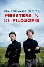 Meesters in de filosofie - Maarten Meester (ISBN 9789085713074)