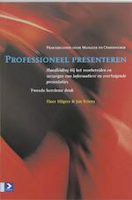 Professioneel presenteren - F. Hilgers, Jacques Vriens (ISBN 9789052614021)
