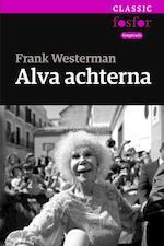 Alva achterna - Frank Westerman (ISBN 9789462251342)