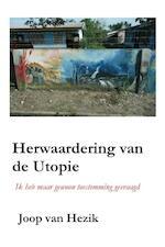 Herwaardering van de utopie - Joop van Hezik (ISBN 9789490665142)