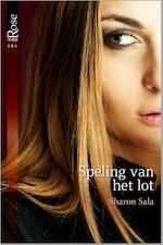Speling van het lot - Sharon Sala (ISBN 9789461990921)
