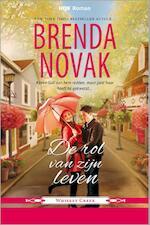 De rol van zijn leven - Brenda Novak (ISBN 9789402504255)