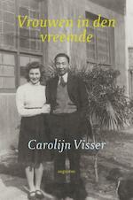 Vrouwen in den vreemde - Carolijn Visser (ISBN 9789045703848)