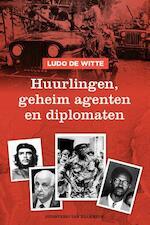 Huurlingen, geheim agenten en diplomaten