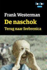 De naschok - Frank Westerman (ISBN 9789462251595)