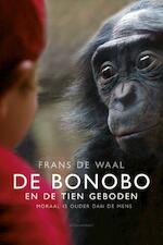 De bonobo en de tien geboden - Frans de Waal (ISBN 9789045030791)