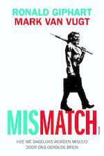 Mismatch - Ronald Giphart, Mark van Vugt