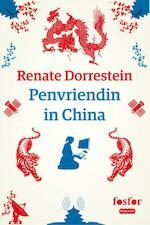 Penvriendin in China - Renate Dorrestein