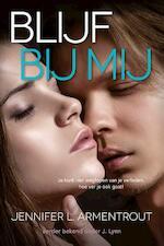 Blijf bij mij - Jennifer L. Armentrout (ISBN 9789401905688)