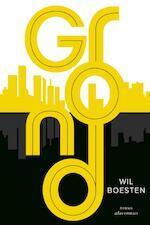 Grond - Wil Boesten (ISBN 9789025445737)
