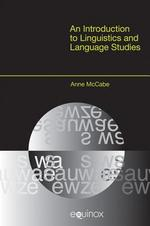 An Introduction to Linguistics and Language Studies - Anne Mccabe (ISBN 9781845534264)
