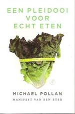 Een pleidooi voor echt eten - Michael Pollan, Ronald Vlek (ISBN 9789029572071)