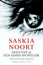 Afgunst & een goed huwelijk - Saskia Noort (ISBN 9789041415851)