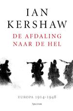De afdaling in de hel - Ian Kershaw (ISBN 9789000346974)