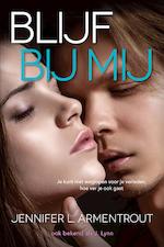 Blijf bij mij - Jennifer L. Armentrout (ISBN 9789401905695)