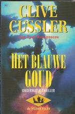 Het blauwe goud - Clive Cussler, Paul Kemprecos, Pieter Cramer (ISBN 9789051084429)