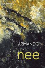 Nee - Armando (ISBN 9789025447618)
