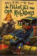 De pilletjes van opa Kakadoris - Marc de Bel, Mie Buur (ISBN 9789065656094)
