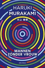 Mannen zonder vrouw - Haruki Murakami (ISBN 9789025446581)
