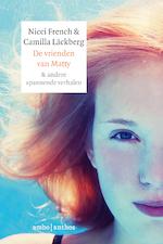 De vrienden van Matty - Nicci French, Camilla Läckberg (ISBN 9789026336317)