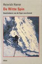 De Witte Spin - Heinrich Harrer, C.J. van Soest (ISBN 9789067140263)