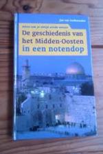 De geschiedenis van het Midden-Oosten in een notendop - Jan vam Oudheusden (ISBN 9789085642237)