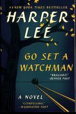 Go Set a Watchman - Harper Lee (ISBN 9780062409867)