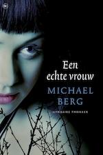 Een echte vrouw - Michael Berg (ISBN 9789044351552)