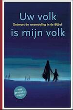 Uw volk is mijn volk - Rieuwerd Buitenwerf, Jaap van Dorp, Roelien Smit, Clazien Verheul (ISBN 9789089121189)