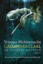 Middernachtdame - De duistere machten 1 - Cassandra Clare (ISBN 9789048836253)