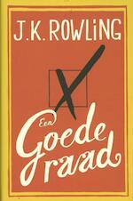 Een goede raad - J.k. Rowling (ISBN 9789022564295)
