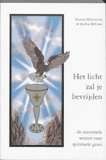 Het licht zal je bevrijden - N. Milanovich, S. MacCune (ISBN 9789075636284)